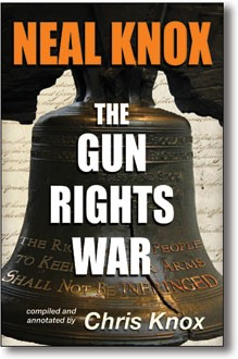The Gun Rights War